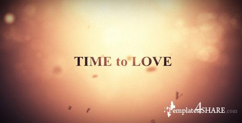 Time to Love - Project for After Effects (Videohive) - REUPLOAD