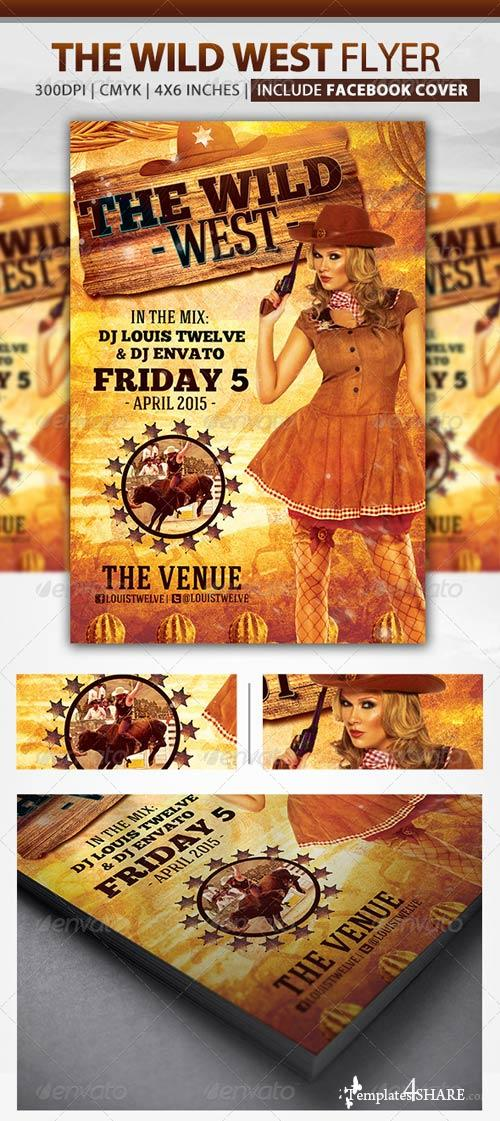 GraphicRiver The Wild West | Flyer + Fb Cover