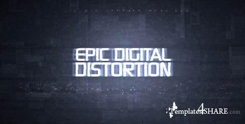 Epic Digital Distortion - After Effects Project (Videohive)