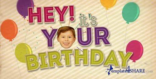Hey! It's Your Birthday - After Effects Project (Videohive)