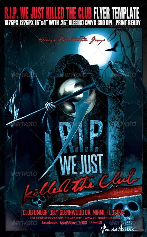 GraphicRiver R.I.P. We Just Killed The Club