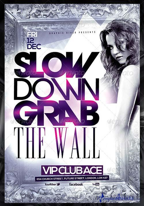 GraphicRiver Slow Down Grab The Wall Flyer Template