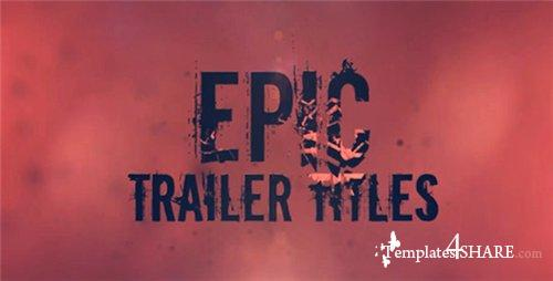 Epic Trailer Titles - After Effects Project (Videohive)