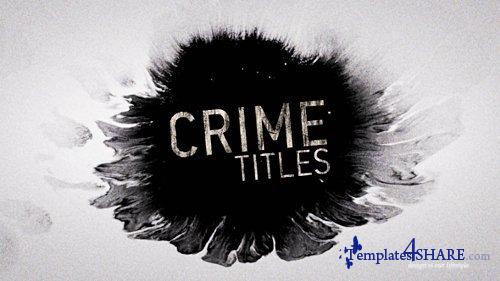 Crime Titles 9910640 - After Effects Project (Videohive)
