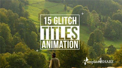 Glitch Titles - After Effects Project (Videohive)