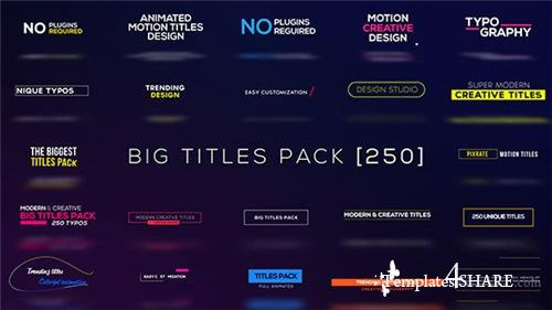 Big Titles Pack [250] - After Effects Project (Videohive)